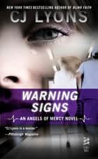 Warning Signs ebook by CJ Lyons