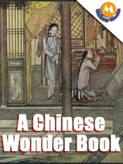 A CHINESE WONDER BOOK by Norman hinsdale pitman ebook by Norman hinsdale pitman