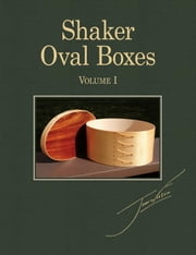 Shaker Oval Boxes Vol.1 ebook by John Wilson