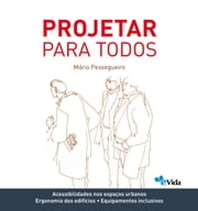 Projetar para todos ebook by Kobo.Web.Store.Products.Fields.ContributorFieldViewModel
