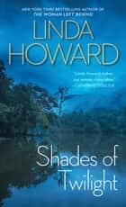 Shades Of Twilight ebook by