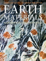 Earth Materials - Introduction to Mineralogy and Petrology ebook by Cornelis Klein,Anthony Philpotts