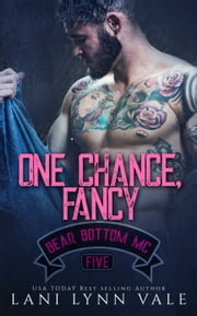 One Chance, Fancy ebook by Lani Lynn Vale
