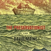 The Preservationist audiobook by David Maine
