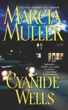 Cyanide Wells eBook by Marcia Muller