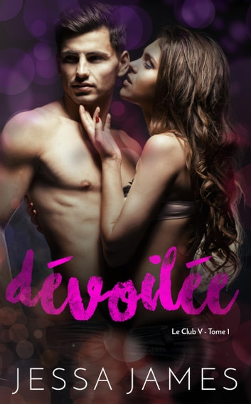Dévoilée ebook by Jessa James