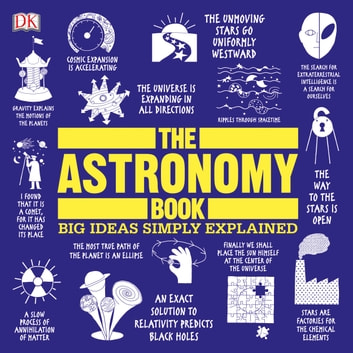 The Astronomy Book - Big Ideas Simply Explained audiobook by DK