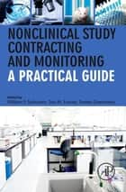 Nonclinical Study Contracting and Monitoring ebook by William F. Salminen,Joe M. Fowler,James Greenhaw