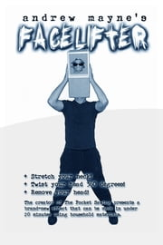 Face Lifter ebook by Andrew Mayne
