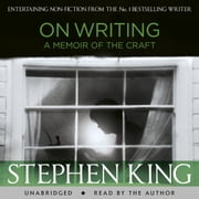 On Writing - A Memoir of the Craft audiobook by Stephen King