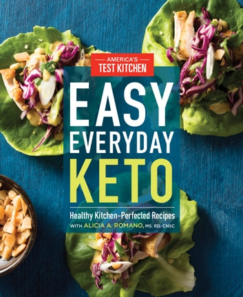 Easy Everyday Keto - Healthy Kitchen-Perfected Recipes ebook by