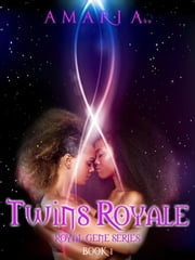 Twins Royale - Royal Gene Series ebook by Amari A