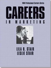 Careers In Marketing ebook by Stair, Lila