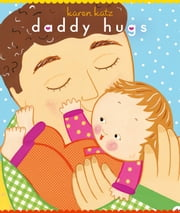 Daddy Hugs ebook by Karen Katz,Karen Katz