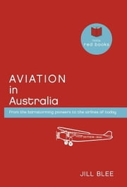 Aviation in Australia ebook by Blee, Jill