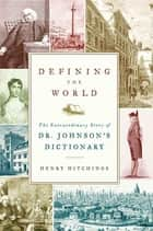 Defining the World ebook by Henry Hitchings
