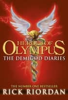The Demigod Diaries ebook by