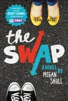 The Swap ebook by Megan Shull