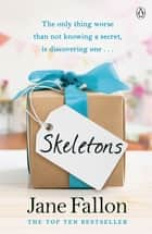 Skeletons ebook by Jane Fallon