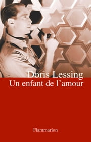 Un enfant de l'amour ebook by Doris Lessing, Isabelle Philippe