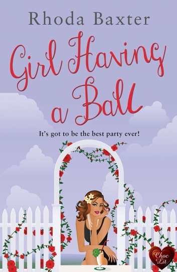Girl Having a Ball ebook by Rhoda Baxter
