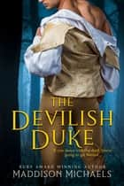 The Devilish Duke ebook by