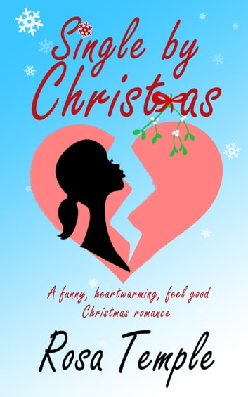 Single by Christmas ebook by Rosa Temple