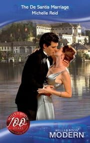 The De Santis Marriage (Mills & Boon Modern) ebook by Michelle Reid