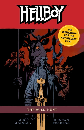 Hellboy: The Wild Hunt (2nd Edition) eBook by Mike Mignola
