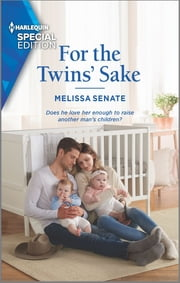 For the Twins' Sake ebook by Melissa Senate