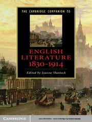 The Cambridge Companion to English Literature, 1830–1914 ebook by Joanne Shattock