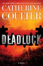 Deadlock ekitaplar by Catherine Coulter