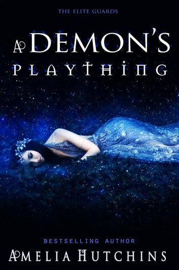 A Demon's Plaything ebook by Amelia Hutchins