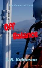 Off Balance ebook by T. R. Robinson