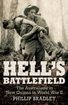 Hell's Battlefield ebook by Phillip Bradley