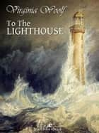 To the Lighthouse ebook by Virginia Woolf