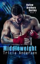 Middleweight ebook by Tricia Andersen