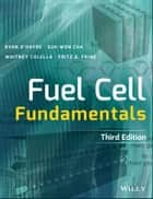 Fuel Cell Fundamentals ebook by Ryan O'Hayre, Suk-Won Cha, Whitney Colella,...