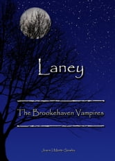 Laney: The Brookehaven Vampires ebook by Joann I Martin Sowles