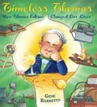 Timeless Thomas ebook by Gene Barretta,Gene Barretta