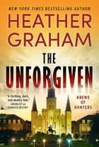 The Unforgiven eBook by Heather Graham