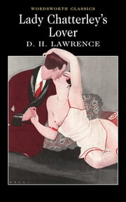 Lady Chatterley's Lover ebook by D.H. Lawrence,David Ellis,Keith Carabine