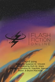 Flash Fiction Online: May 2014 ebook by Anna Yeatts