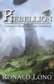 Rebellion - The Sword Chronicles, #3 ebook by Ronald Long