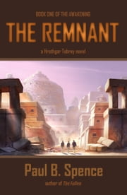 The Remnant ebook by Paul B. Spence
