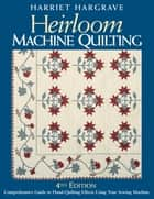 Heirloom Machine Quilting ebook by Harriet Hargrave