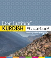 Kurdish Phrasebook ebook by Eton Institute