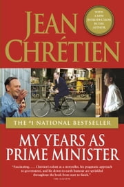 My Years as Prime Minister ebook by Jean Chretien