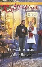 Cozy Christmas (Mills & Boon Love Inspired) (The Heart of Main Street, Book 6) ebook by Valerie Hansen