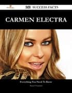 Carmen Electra 240 Success Facts - Everything you need to know about Carmen Electra ebook by Manuel Fitzpatrick